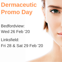 Dermaceutic Promo Day - Feb 20